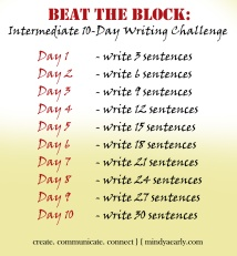 This challenge is great for blocked writers who want to up the ante a bit faster, or writers are working on a medium-length piece of writing.